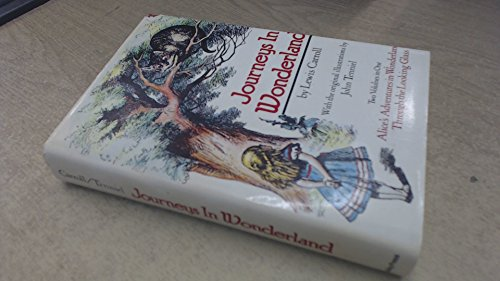 journeys alice s adventures in wonderland and Get this from a library journeys in wonderland : [two volumes in one alice's adventures in wonderland, through the looking glass] [lewis carroll.