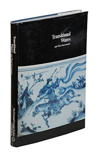 9780861369720: Transitional Wares and Their Forerunners
