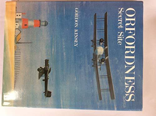 Orfordness: Secret Site: Kinsey, Gordon K.