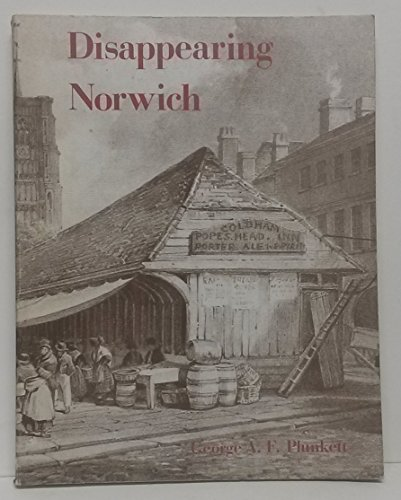 9780861380572: Disappearing Norwich