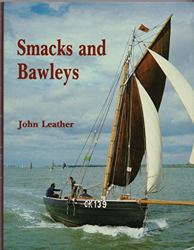 Smacks and Bawleys (0861380797) by John Leather
