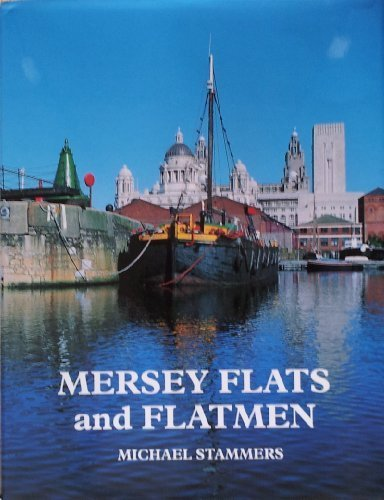 9780861380992: Mersey Flats and Flatmen
