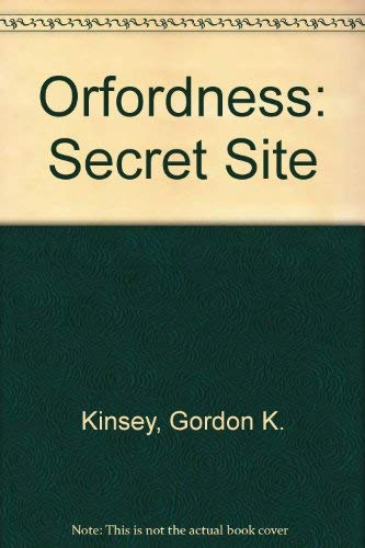 9780861381067: Orfordness: Secret Site