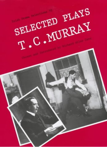 9780861401420: Selected Plays (Irish Drama Selections)