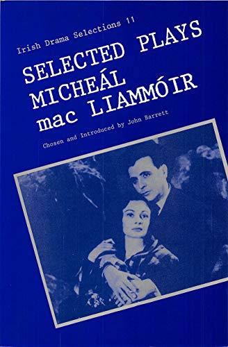 9780861401550: Selected Plays of Micheal Mac Liammoir (Irish Drama Selections)
