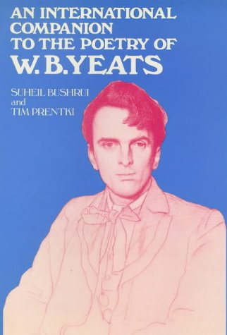 9780861401932: An International Companion to the Poetry of W.B. Yeats