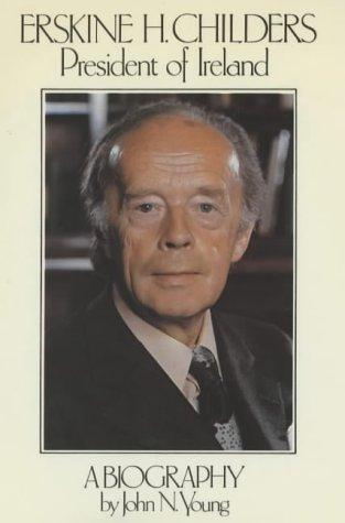 9780861401956: Erskine H. Childers: President of Ireland