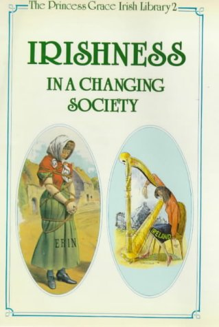 Irishness in a Changing Society: Terence Brown, R.