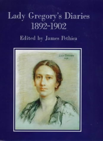 Lady Gregory's Diaries, 1892-1902: Gregory, Lady
