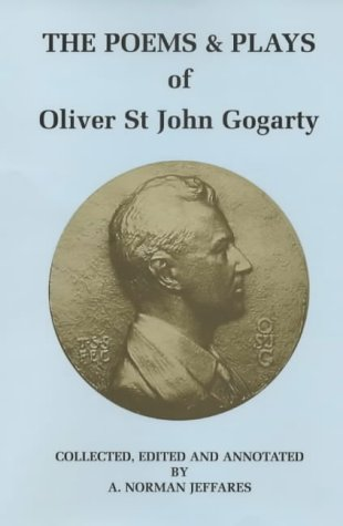 9780861404049: The Poems and Plays of Oliver St John Gogarty