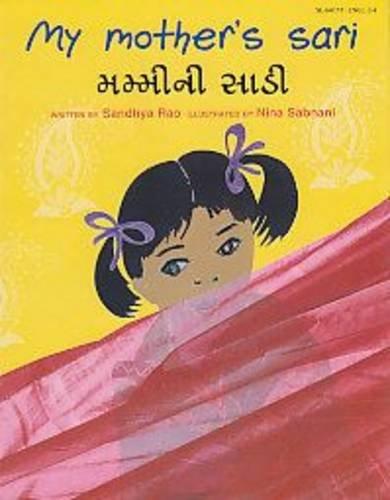 9780861447909: My Mother's Sari (English and Gujarati Edition)