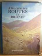 9780861450633: Alternative Routes in Britain