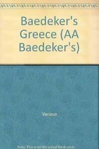 9780861450978: Baedeker's Greece (AA Baedeker's)