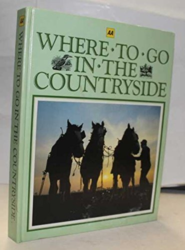 Where to Go in the Countryside: Michael Cady,Julia Brittain