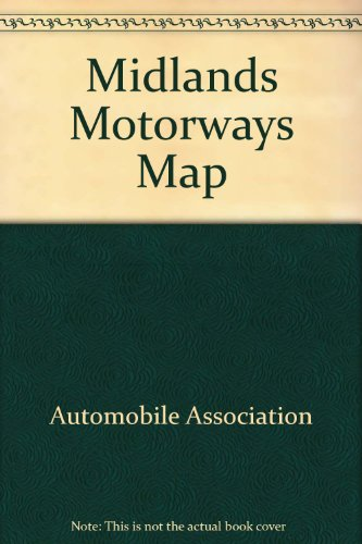 Midlands Motorways Map (9780861452880) by Automobile Association
