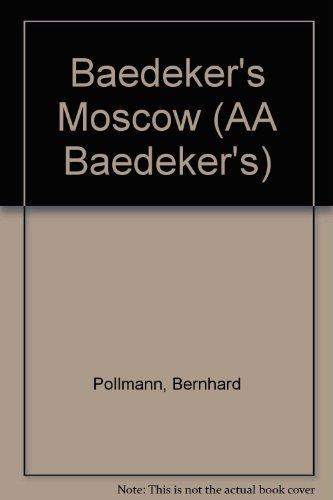 9780861454143: Baedeker's Moscow (AA Baedeker's) [Idioma Inglés]