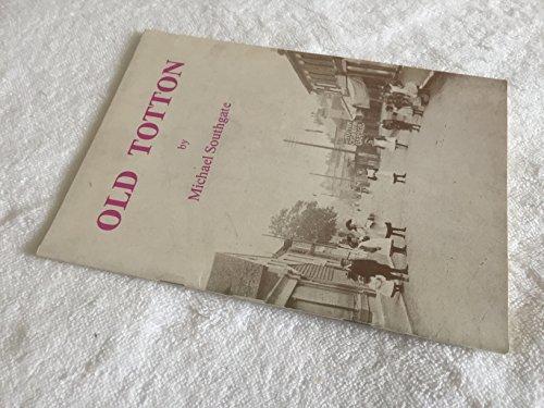 Old Totton: Southgate, Michael