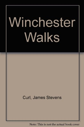 Winchester Walks (0861460383) by James Stevens Curl
