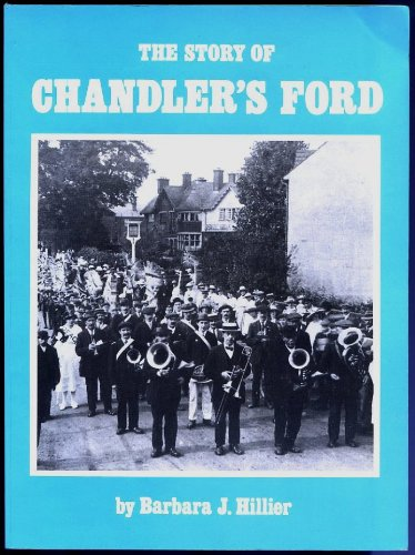 9780861460526: The Story of Chandler's Ford