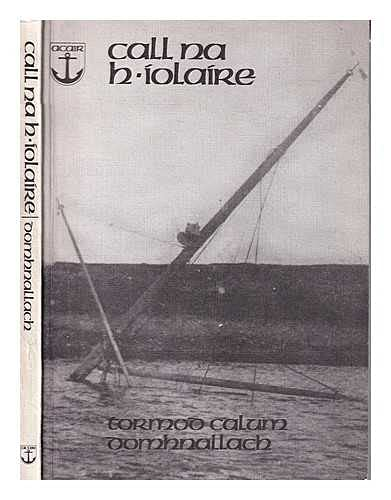 9780861520008: Call na H-Iolaire (English and Multilingual Edition)