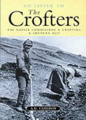 Go Listen to the Crofters : the: Cameron, A.D.