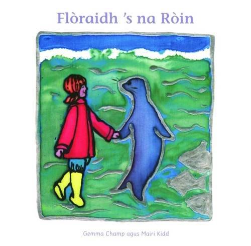 9780861521142: Floraidh 's Na Roin (Scots Gaelic Edition)