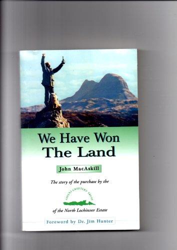 We Have Won the Land : The: John MacAskill
