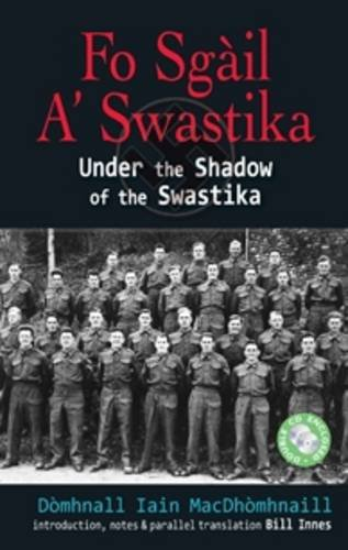 9780861522569: Fo Sgail a Swastika: Under the Shadow of the Swastika (English, Scots Gaelic and Scots Gaelic Edition)