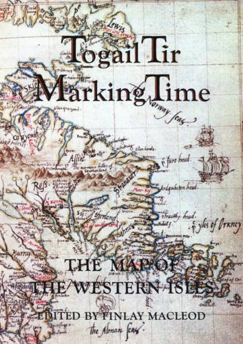 9780861528424: Togail Tir, Marking Time: Map of the Western Isles