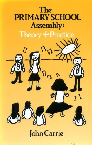 9780861531332: The Primary School Assembly: Theory and Practice