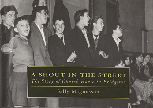 9780861531509: A Shout in the Street: Story of Church House in Bridgeton