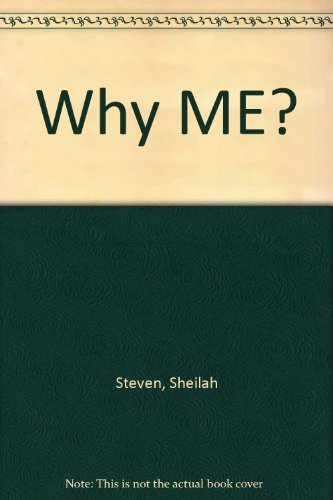 9780861532773: Why ME?