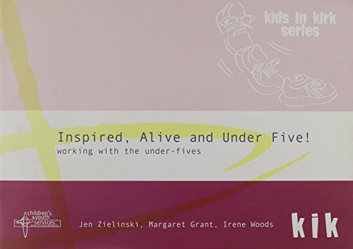 9780861533336: Inspired, Alive and Under Five!: Working with the Under-fives