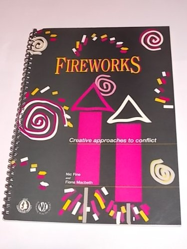 9780861551453: Fireworks: Creative Approaches to Conflict