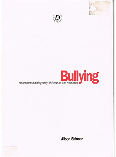 9780861551682: Bullying: An Annotated Bibliography of Literature and Resources