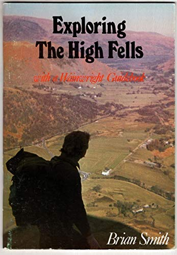 9780861571345: Exploring the High Fells with a Wainwright Guidebook
