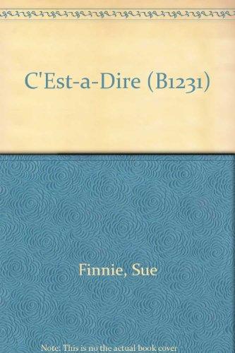 9780861588978: C'Est-a-Dire (B1231)