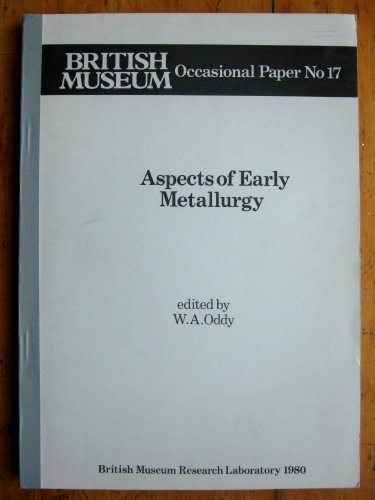 9780861590162: Aspects of Early Metallurgy