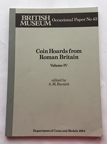 9780861590438: Coin Hoards from Roman Britain: v. 4 (Occasional Paper)