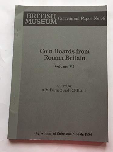 9780861590582: Coin Hoards from Roman Britain: v. 6 (Occasional Paper)