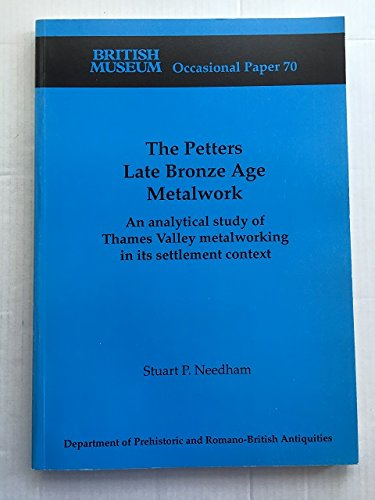 9780861590704: The Petters Late Bronze Age Metalwork (UK/Br-Art)
