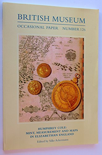 9780861591268: Humphrey Cole: Mint, Measurement and Maps (British Museum Occasional Papers)