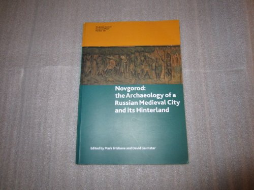 9780861591411: Novgorod: Archaeology of a Medieval Russian City... (British Museum Research Publication)