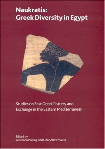 9780861591626: Naukratis: Greek Diversity in Egypt - Studies on East Greek Pottery And Exchange in the Eastern Mediterranean (British Museum Research Publication)
