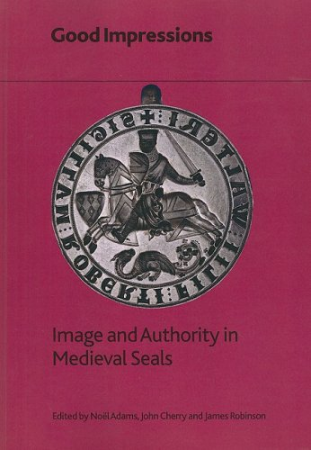 9780861591688: Good Impressions: Image and Authority in Medieval Seals (British Museum Research Publication)