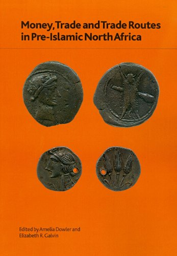 9780861591763: Money, Trade and Trade Routes in Pre-Islamic North Africa (British Museum Research Publication)