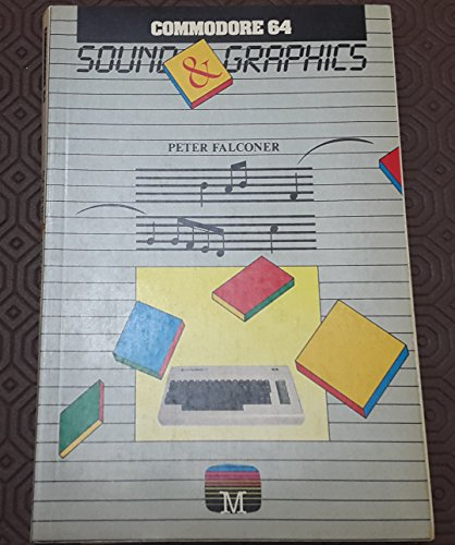 9780861611447: Commodore 64 Sound and Graphics