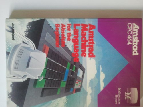 9780861611935: Amstrad Machine Language for the Absolute Beginner