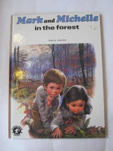 9780861630127: Mark and Michelle in the Forest