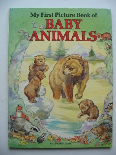 9780861630233: My First Picture Book of Baby Animals (Animal picture books)